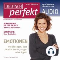 Deutsch lernen Audio - Emotionen: Deutsch perfekt Audio 12/12