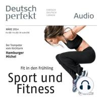Deutsch lernen Audio - Fit in den Frühling