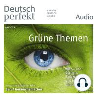 Deutsch lernen Audio - Grüne Themen