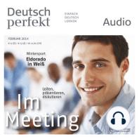 Deutsch lernen Audio - Im Meeting