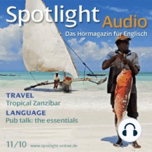 Englisch lernen Audio - Sansibar: Spotlight Audio 11/2010 - Tropical Zanzibar