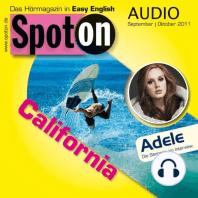 Englisch lernen mit Spaß Audio - Kalifornien: Spot on Audio 9/10 2011 - California
