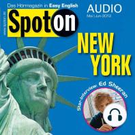 Englisch lernen mit Spaß Audio - New York: Spot on Audio 5/6 2012 - New York