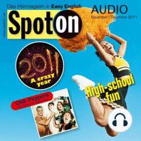 Englisch lernen mit Spaß Audio - Spaß an der High School: Spot on Audio 11/12 2011 - High-school fun