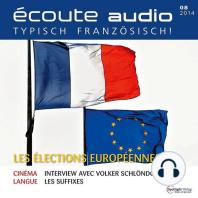 Französisch lernen Audio - Die Europawahl