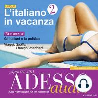 Italienisch lernen Audio - Italienisch im Urlaub (Teil 2)