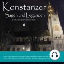 Konstanzer Sagen und Legenden: Stadtsagen Konstanz