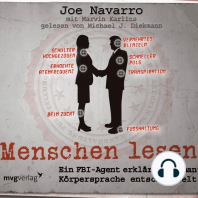 Menschen lesen: Ein FBI-Agent erklärt, wie man Körpersprache entschlüsselt