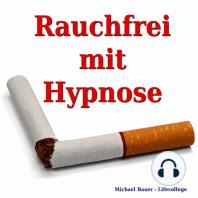 Rauchfrei mit Hypnose