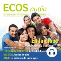 Spanisch lernen Audio - Im Unterricht