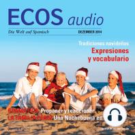 Spanisch lernen Audio - Weihnachtsbräuche