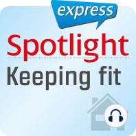 Spotlight express - Alltagsenglisch - Bleiben Sie fit