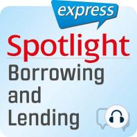 Spotlight express - Kommunikation - Borgen und leihen