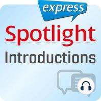 Spotlight express - Kommunikation - Vorstellen und Begrüßen