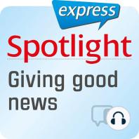 Spotlight express - Kommunikation – Eine gute Nachricht überbringen