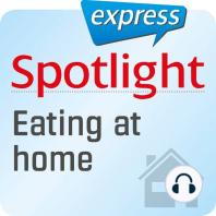 Spotlight express - Mein Alltag - Kochen und Essen zu Hause