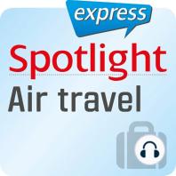 Spotlight express - Reisen - Luftreisen/Fliegen