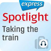 Spotlight express - Reisen - Reisen mit dem Zug
