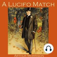 A Lucifo Match