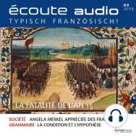 Französisch lernen Audio - Das fatale 15. Jahr