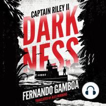 Darkness: Captain Riley II