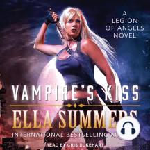Vampire's Kiss: A Legion of Angels Novel