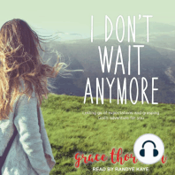I Don't Wait Anymore