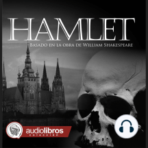 Hamlet: Basado en la Obra de William Shakespeare