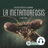 Metamorfosis, La
