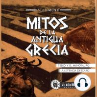 Mitos de la antigua grecia 2: Teseo y el Minotauro; La leyenda de Ícaro