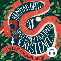Hannah Green and Her Unfeasibly Mundane Existence