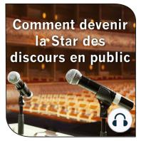 Comment devenir la Star des discours en public