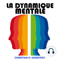 Dynamique Mentale, La
