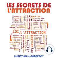 secrets de l'attraction, Les