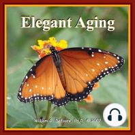 Elegant Aging