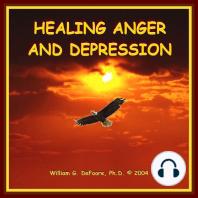 Healing Anger & Depression