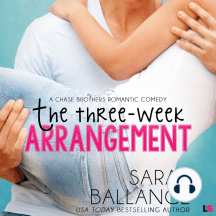 The Three Week Arrangement: A Chase Brothers Romantic Comedy