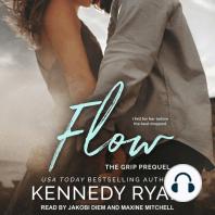 Flow, The Grip Prequel