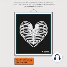 The Art of Starving: A Novel