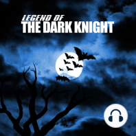 Legend of the Dark Night
