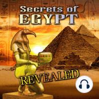 Secrets of Egypt Revealed