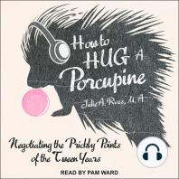 How to Hug a Porcupine