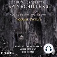 Doug Bradley's Spinechillers Volume Twelve