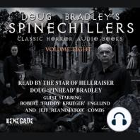 Doug Bradley's Spinechillers Volume Eight