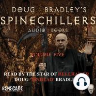 Doug Bradley's Spinechillers Volume Five: Classic Horror Short Stories