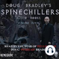 Doug Bradley's Spinechillers Volume Four