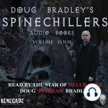 Doug Bradley's Spinechillers Volume Four: Classic Horror Short Stories