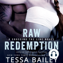 Raw Redemption: A Crossing The Line Novel