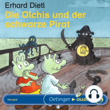Die Olchis und der schwarze Pirat: Hörspiel