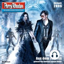"""Perry Rhodan 2806: Aus dem Zeitriss: Perry Rhodan-Zyklus """"Die Jenzeitigen Lande"""""""